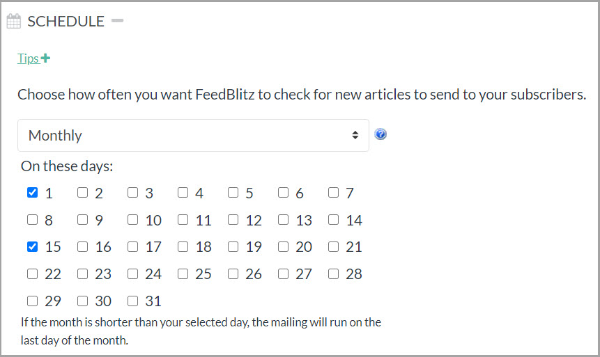 Screenshot of the monthly schedule option with the first and the fifteenth chosen as options.